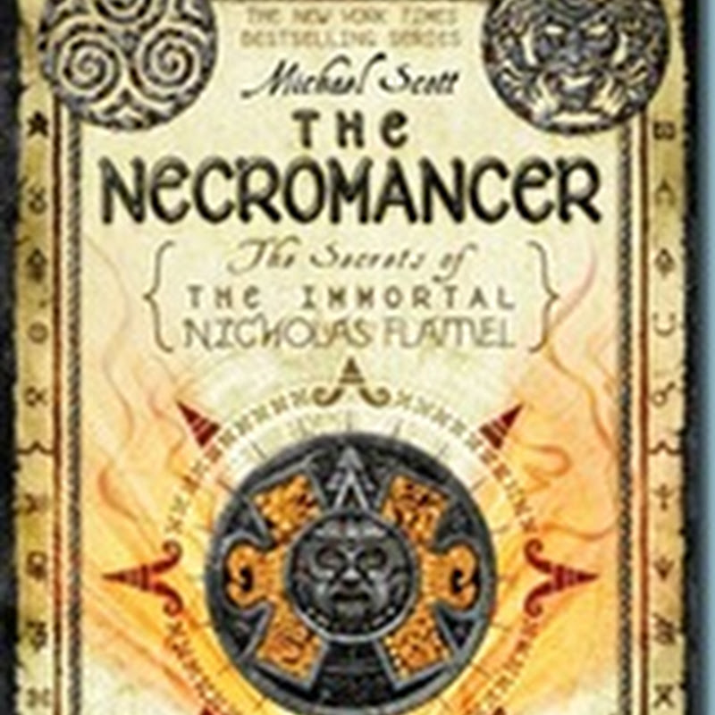 The Necromancer [The Secrets of the Immortal Nicholas Flamel]