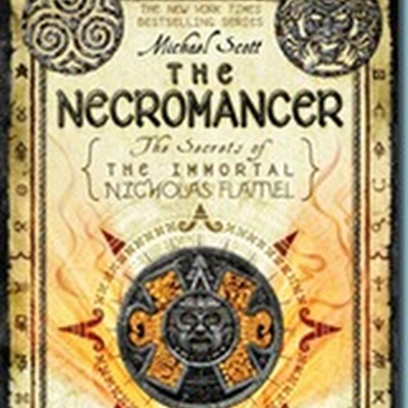 The Necromancer [The Secrets of the Immortal Nicholas Flamel]