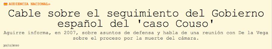 Cable sobre el seguimiento del Gobierno español del caso Couso