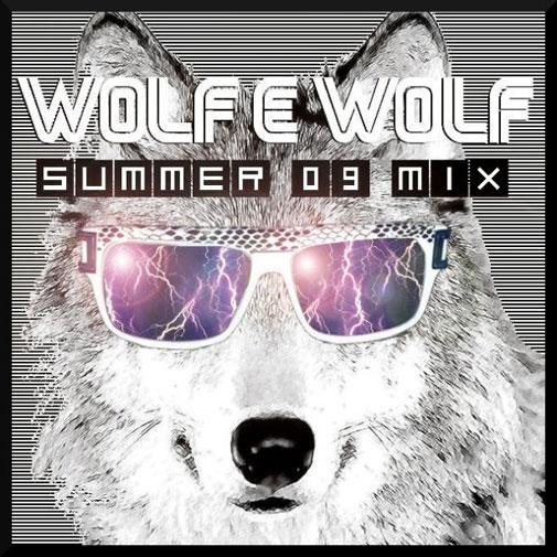 Wolf-E-Wolf - Summer '09 Mix