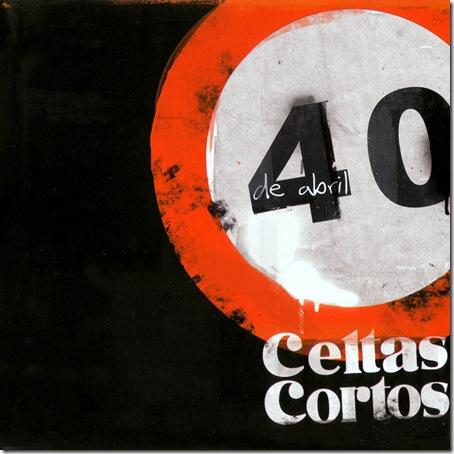 Celtas_Cortos-40_De_Abril-Frontal