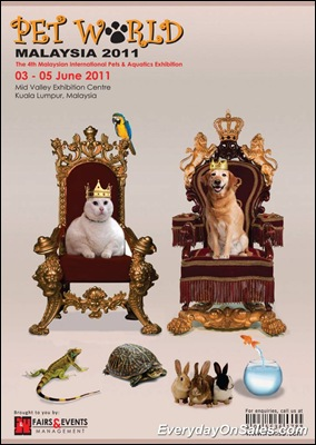 Pets-World-4th-Malaysia-International-Pets-Aquatics-Exhibition-2011-EverydayOnSales-Warehouse-Sale-Promotion-Deal-Discount