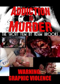 Addiction is Murder poster