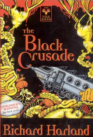 The Black Crusade, by Richard Harland