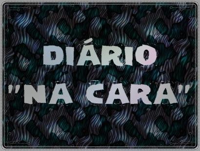 DIÁRIO NA CARA depreshow