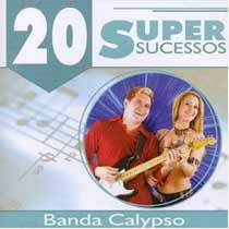 Baixar MP3 Grátis calypso Calypso   20 Super Sucessos