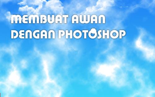 membuat awan dengan photoshop
