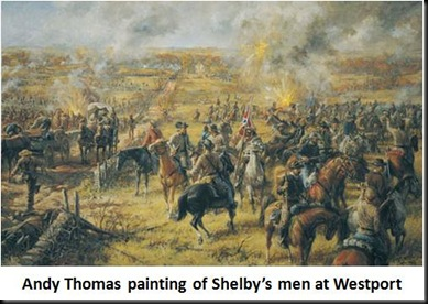 Shelby's men at Westport