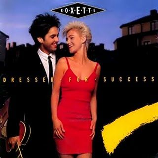 Roxette – Dressed For Success