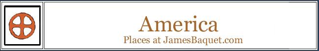 America: Places at JamesBaquet.com