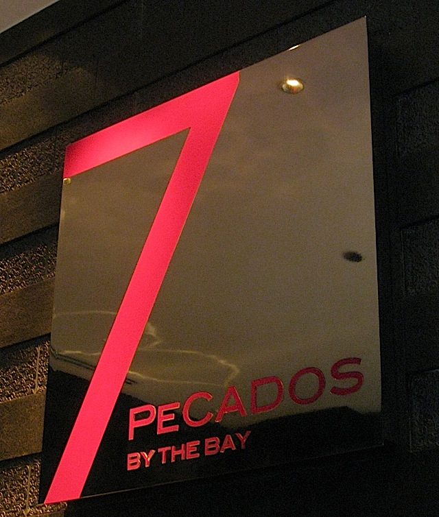 sign of 7Pecados by the Bay