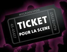 ticket pour la scene