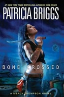 Briggs, Patricia - Bone Crossed