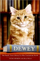 Myron, Vicki - Dewey The Small-Town Library Cat Who Touched the World