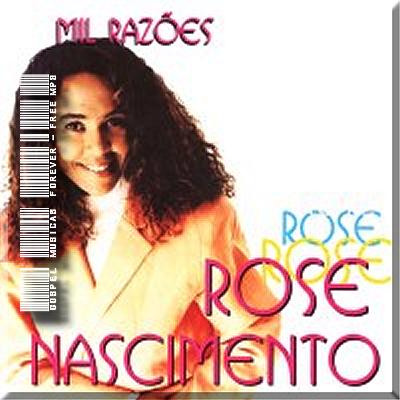 Rose Nascimento – Mil Razões