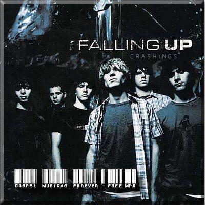Falling Up - Crashings - 2004