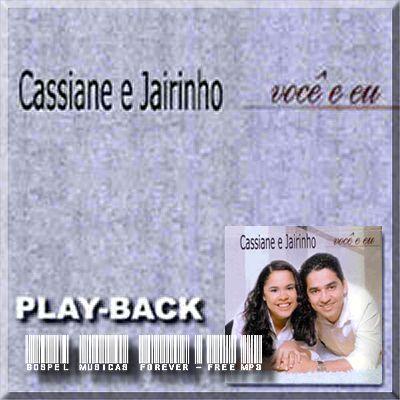 Cassiane e Jairinho - Você e Eu - Playback - 2005