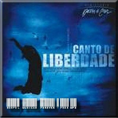 Ministério Ouvir e Crer - Canto de Liberdade - Ao Vivo - 2009
