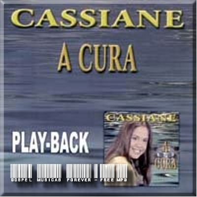 Cassiane - A Cura - Playback - 2007