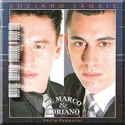 Download CD Zé Marco e Adriano   Sozinho Jamais (Playback)