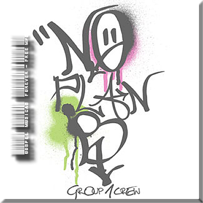 Group 1 Crew - No Plan B - Pre-Release Version - 2008