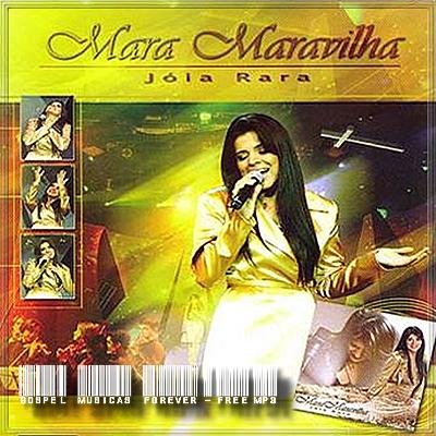 Mara Maravilha - Jóia Rara - Ao Vivo - 2006