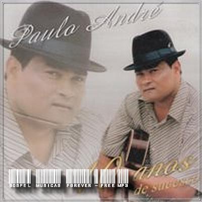 Paulo André - 10 Anos de Sucessos - 2000