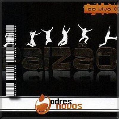 Odres Novos - Paizão - 2006