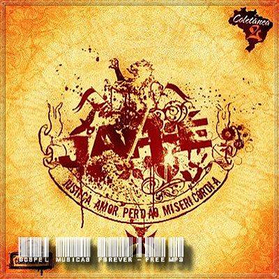 Jah É - Justiça, Amor, Perdão, Misericórdia - Volume 2 - 2009