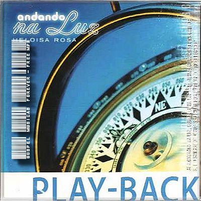 Heloisa Rosa - Andando Na Luz - Playback - 2006