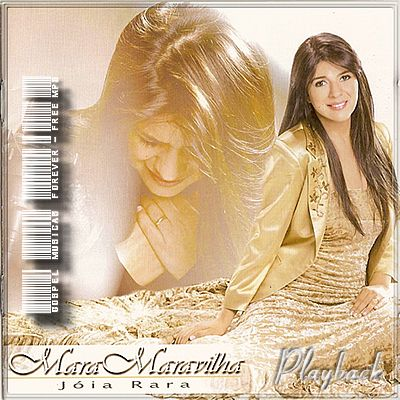 Mara Maravilha - Jóia Rara - Playback - 2005