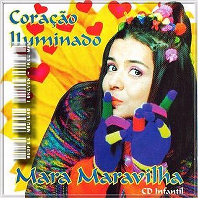 Mara Maravilha - Coração Iluminado - 2000