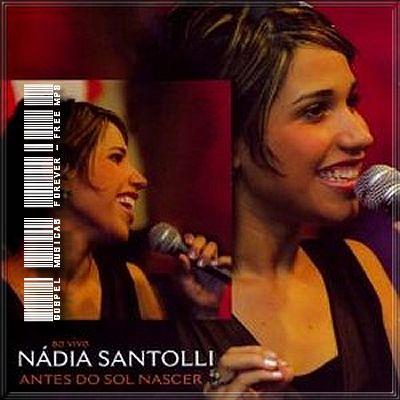 Nádia Santolli -  Antes do Sol Nascer - 2005