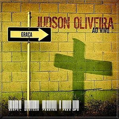 Judson Oliveira - Graça - 2008
