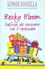 Becky Bloom - delirios de consumo na 5ª avenida