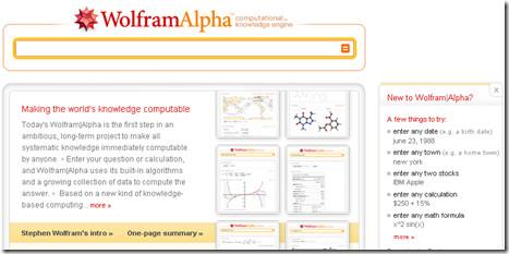 Wolfram Alpha搜尋引擎在2009年5月15日對外開放. 當你在上面收詢資訊, 它會假設所問的問題, 並根據所假設的問題來答題, 把有如參考書的資料經由數學計算, 把有關問題的資料一並顯現出來.