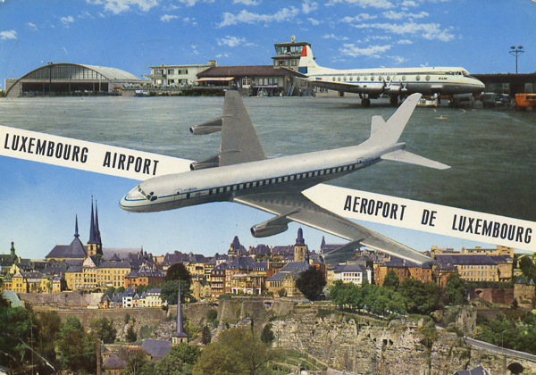 Cartes Postales Pop et  Kitsch des années 50, 70 et 70 - Pop and kitsch vintage postcards from the fifties, the sixties and the seventies : AEROPORT DE LUXEMBOURG
