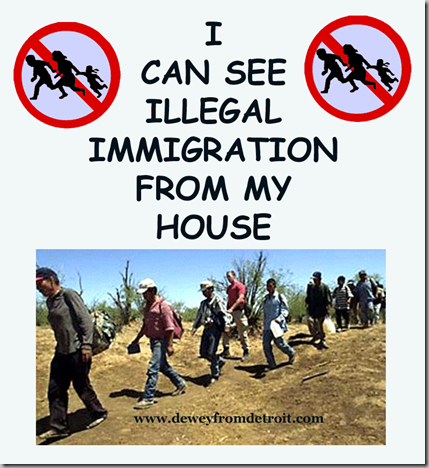 I CAN SEE ILLEGAL IMMIGRATION-WM