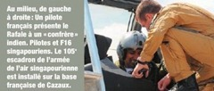 """In the middle, from left to right: A French pilot has the Rafale a """"colleague"""" of India. Drivers and F16 Singapore. The 105th Squadron of the Air Force Singapore is set on the French base at Cazaux."""