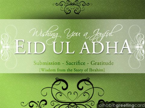 Eid ul Adha Wish. Wisdom from Ibrahim.