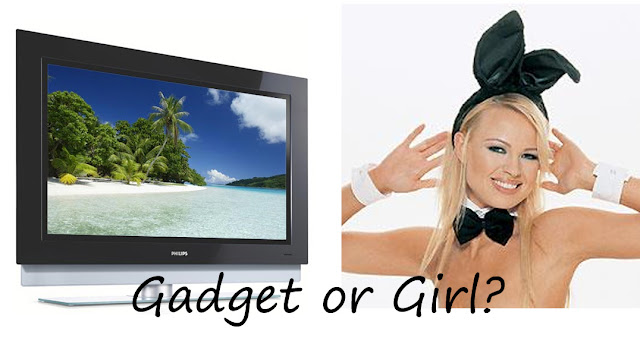 Gadgets or Girls?