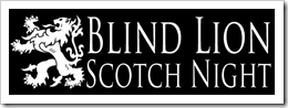 image courtesy of Brouwer's Cafe Blind Lion Scotch Night page