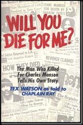 CharlesDentonWatson-TexWatson-TheMansonFamily 4