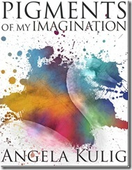 PigmentsOfMyImagination-CoverC1_thumb[3]