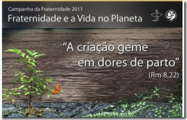 22022011024726CAMPANHA DA FRATERNIDADE 2011