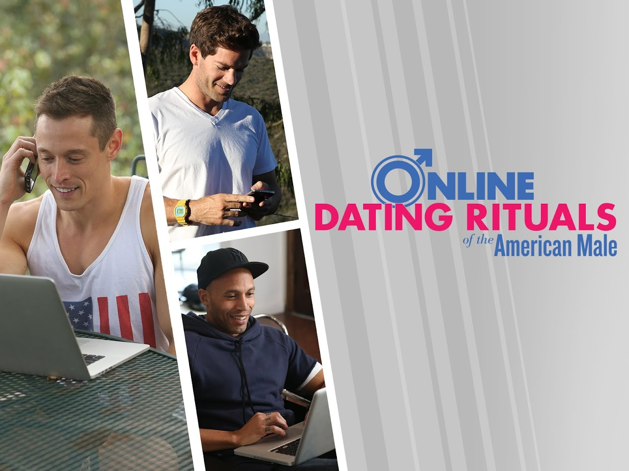 online dating rituals of the american male alex
