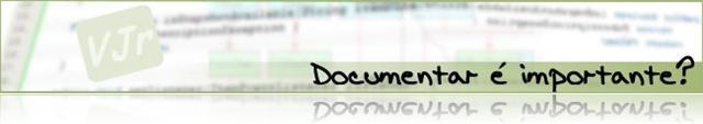Documentar é importante?