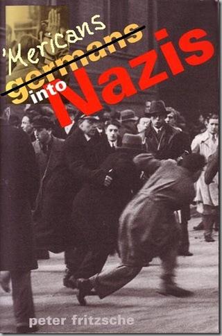 Mericans into Nazis