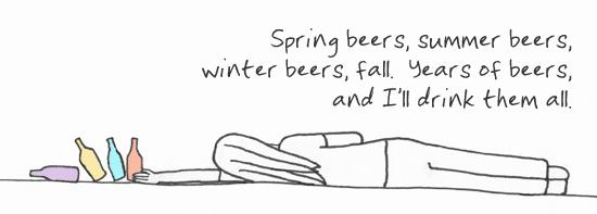 Christmas beer in July is the best! [haiku: Spring beer, summer beer, / winter beer, fall. Years of beers, / and I'll drink them all.]