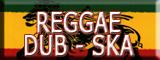 REGGAE-DUB-SKA